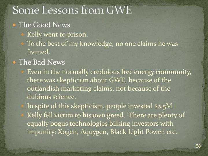 Some Lessons from GWE
