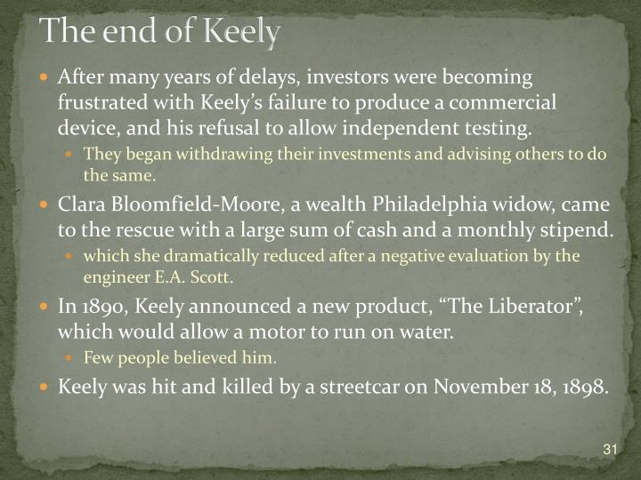The end of Keely
