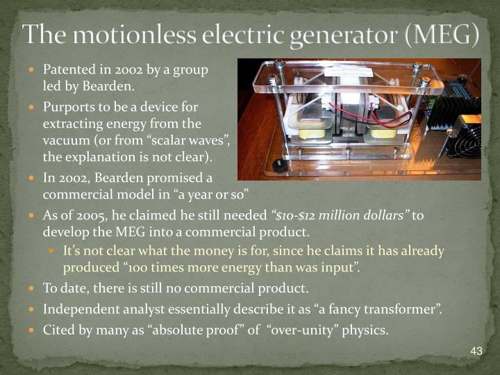 The motionless electric generator (MEG)