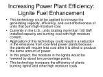 increasing power plant efficiency lignite fuel enhancement
