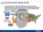 local consumer study lcs