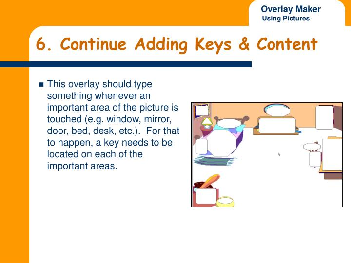 6. Continue Adding Keys & Content