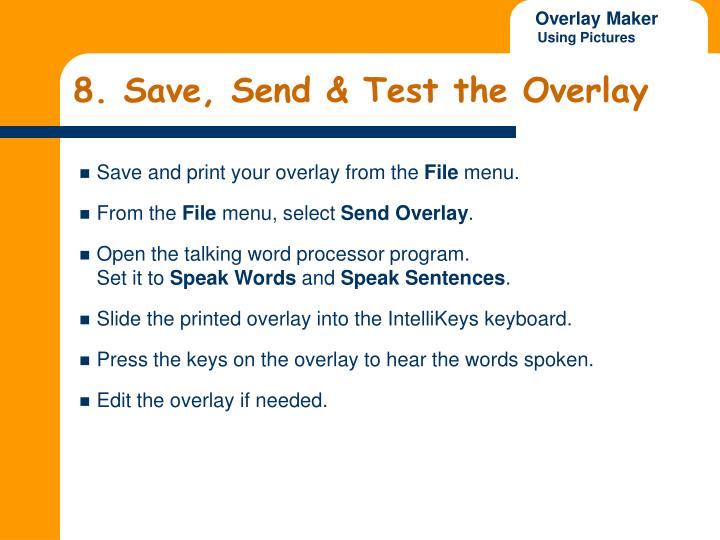 8. Save, Send & Test the Overlay