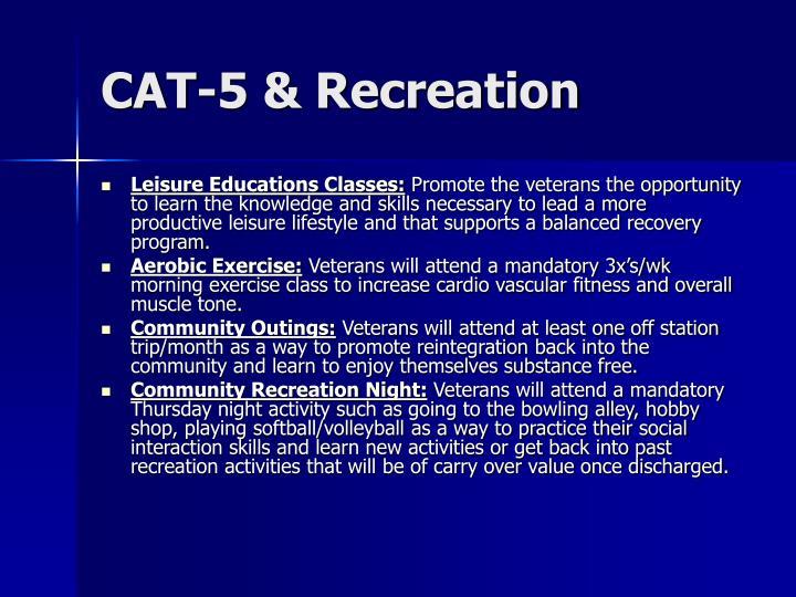 CAT-5 & Recreation