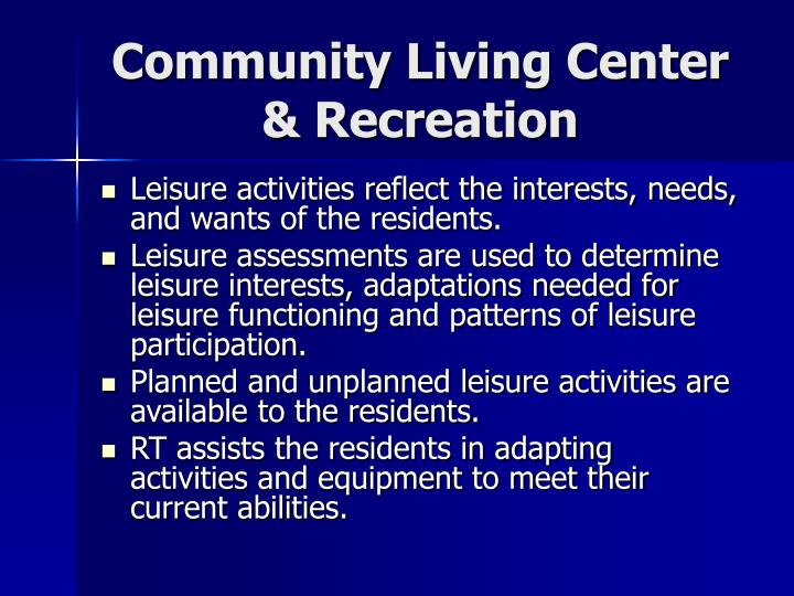 Community Living Center & Recreation