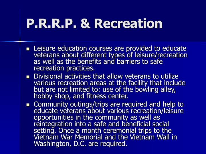 P.R.R.P. & Recreation