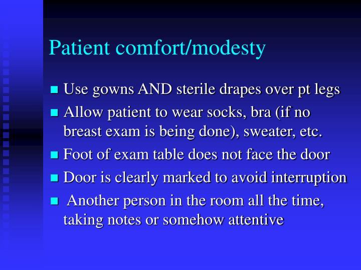 Patient comfort/modesty