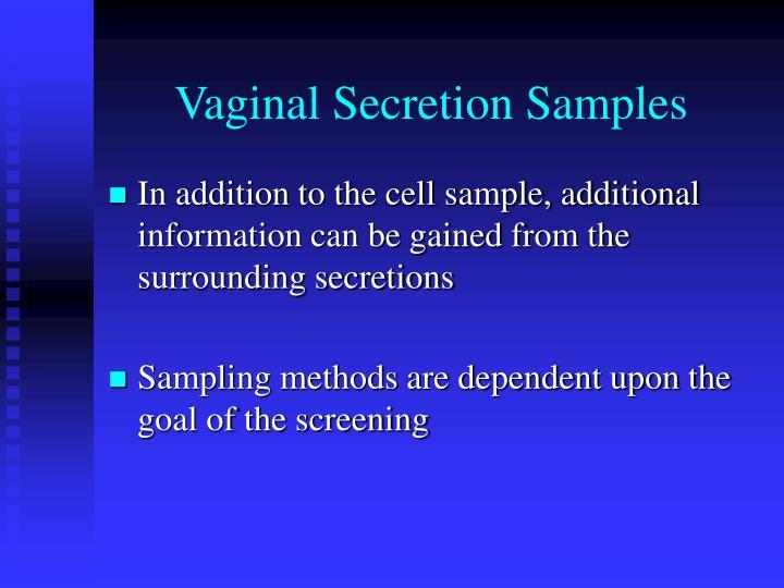 Vaginal Secretion Samples