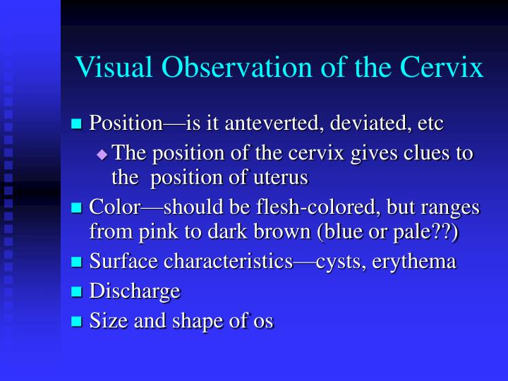 Visual Observation of the Cervix