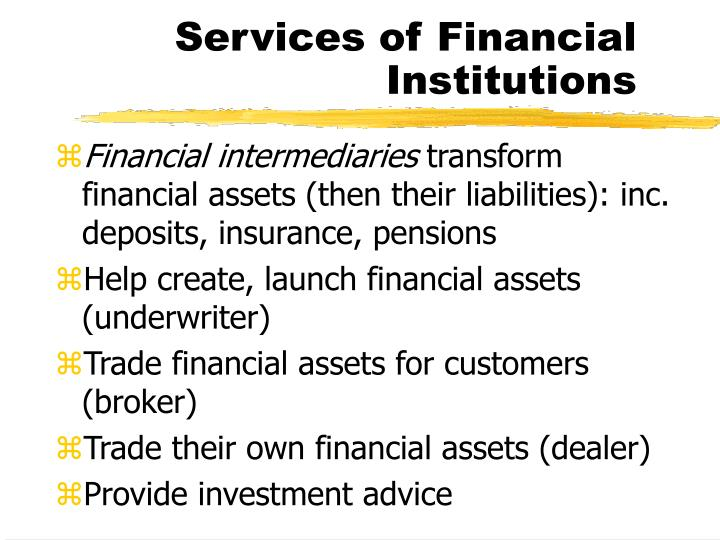 Services of Financial Institutions