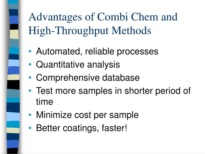 Advantages of Combi Chem and High-Throughput Methods