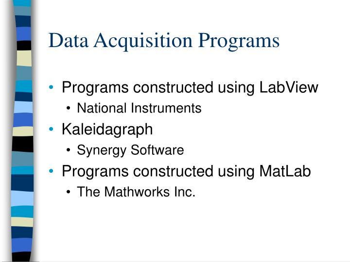 Data Acquisition Programs