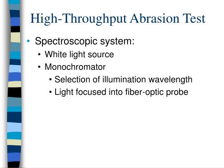 High-Throughput Abrasion Test