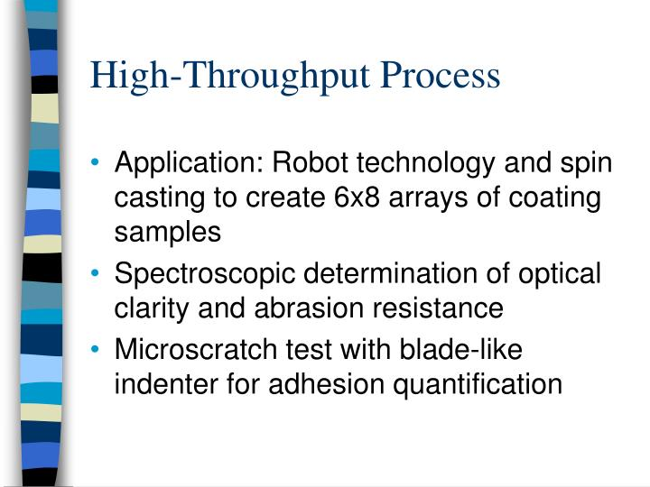 High-Throughput Process