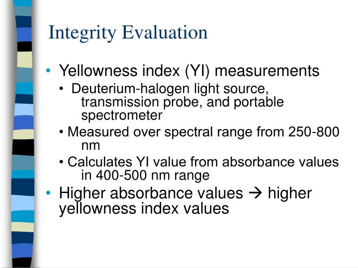 Integrity Evaluation