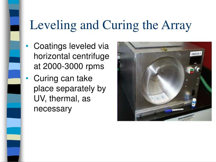 Leveling and Curing the Array