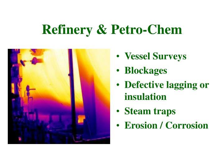 Refinery & Petro-Chem
