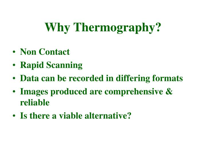 Why Thermography?