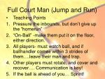 full court man jump and run1