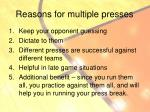 reasons for multiple presses