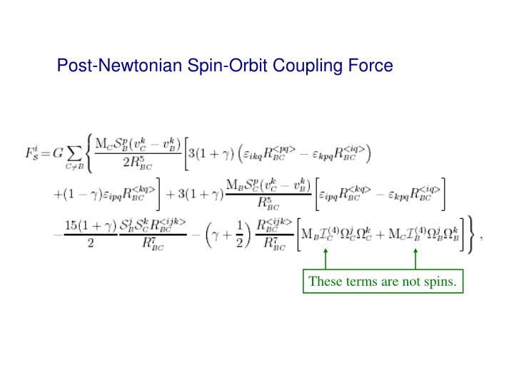 Post-Newtonian Spin-Orbit Coupling Force