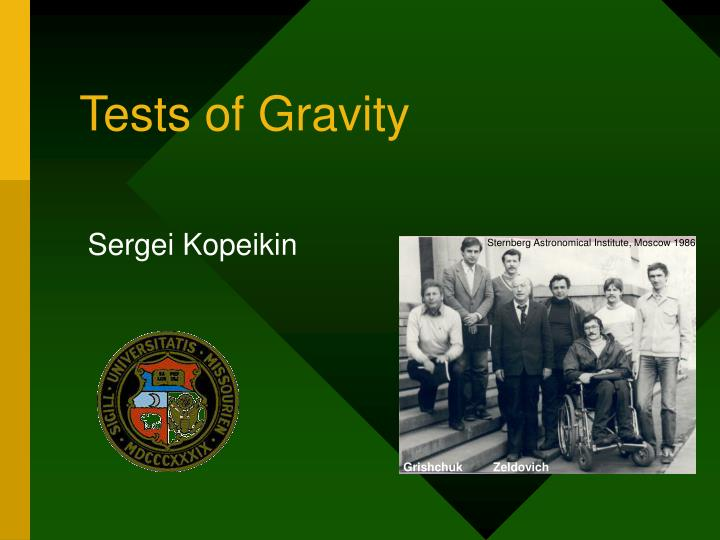 Tests of gravity
