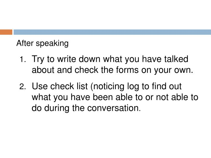 After speaking