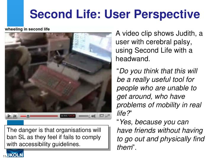 Second Life: User Perspective