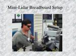 mini lidar breadboard setup