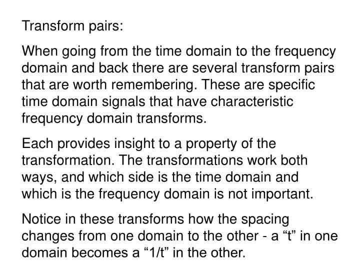 Transform pairs: