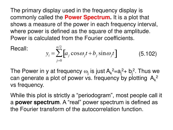 The primary display used in the frequency display is commonly called the