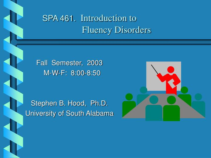 spa 461 introduction to fluency disorders n.