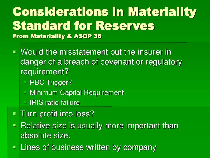 Considerations in Materiality Standard for Reserves