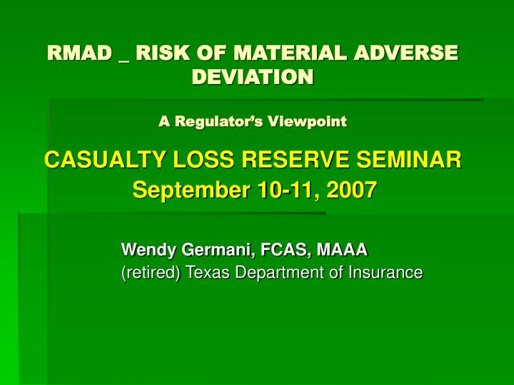 Rmad risk of material adverse deviation a regulator s viewpoint