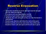 reverse evacuation