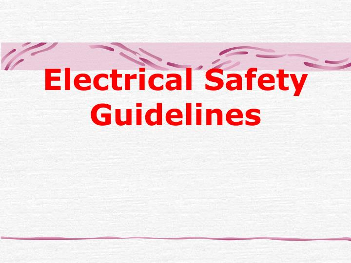 Electrical safety guidelines