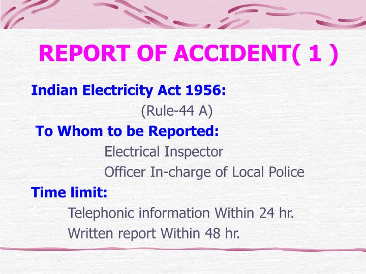 REPORT OF ACCIDENT( 1 )