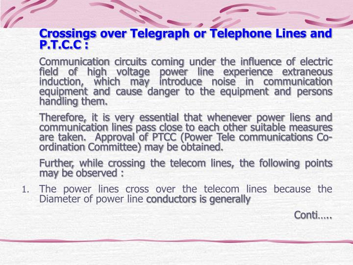 Crossings over Telegraph or Telephone Lines and P.T.C.C :