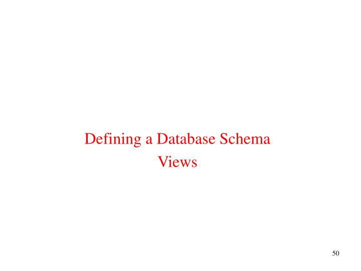 Defining a Database Schema