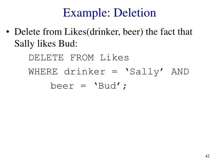 Example: Deletion