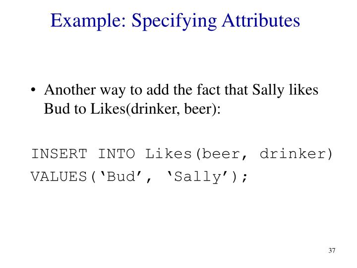 Example: Specifying Attributes