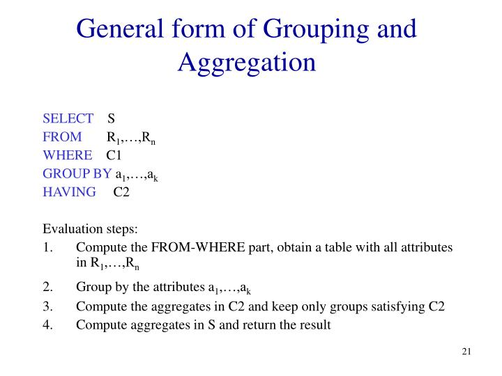 General form of Grouping and Aggregation