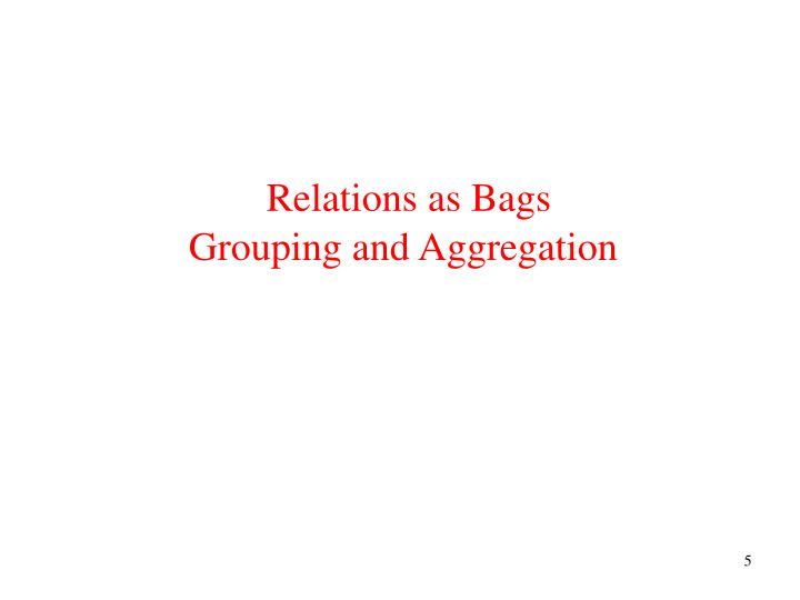 Relations as Bags