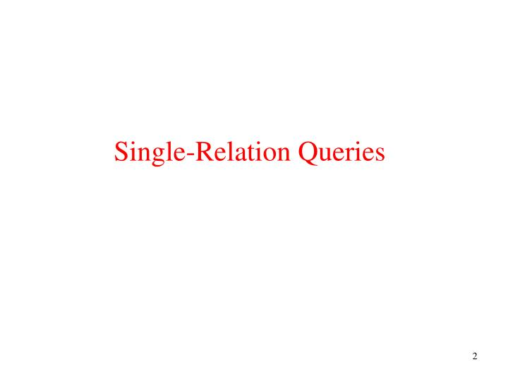 Single relation queries