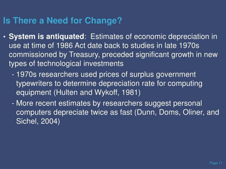 Is There a Need for Change?