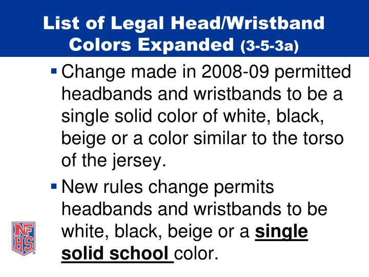 List of Legal Head/Wristband Colors Expanded