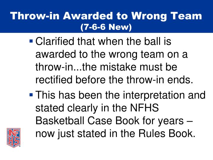Throw-in Awarded to Wrong Team