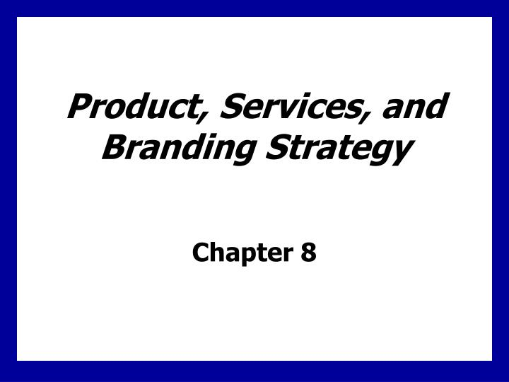 product services and branding strategy n.