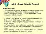 unit 6 basic vehicle control1