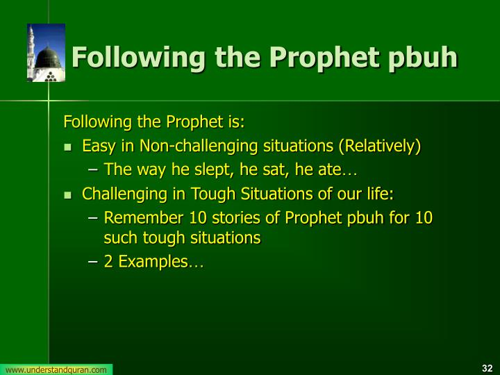 Following the Prophet pbuh